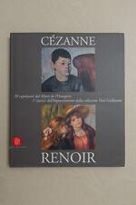 CEZANNE / RENOIR - 30 capolavori dal Musee de l'Orangerie - Skira - 2003
