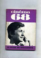 CINÈMA 68-Le Guide Du Spectateur N. 127# FFCC Juin 1968
