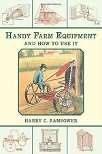 Handy Farm Equipment and How to Use It NEW BOOK Deere Deering Farmall Oliver