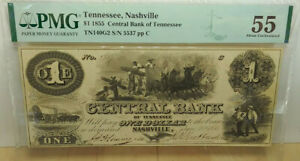 1855 $5 The Central Bank - Nashville, TENNESSEE Banknote  PMG AU 55   BCS/001g