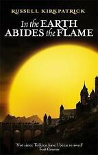 In The Earth Abides The Flame: Book Two, The Fire of Heaven Trilogy, Kirkpatrick