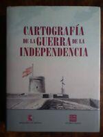 Cartografía de la Guerra de la Independencia - Cervantes Muñoz *Español*