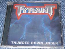 TYRANT – THUNDER DOWN UNDER