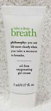 Philosophy TAKE A DEEP BREATH Oxygenating Gel Cream Oil-Free Face .17 oz/5mL New