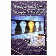 Employment Growth from Public Support of Innovation in Small Firms  (ExLib)