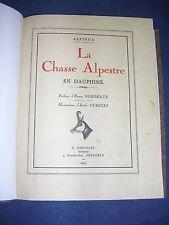 Chasse Alpinus la chasse alpestre en Dauphiné Dardelet 1925