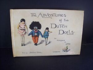 THE ADVENTURES OF TWO DUTCH DOLLS, BY FLORENCE K. UPTON 1966 NEW EDITION