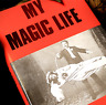 MY MAGIC LIFE BOOK Hard Cover Stage Magician Bio Illusion History Tricks Spirits