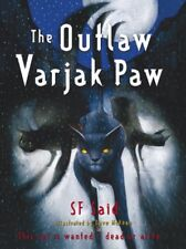 The Outlaw Varjak Paw,S. F. Said,Dave McKean