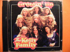 CD The Kelly Family / Growin up