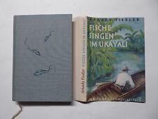 Buch, Arkady Fiedler, Fische singen im Ukayali, Brockhaus 1957, Reisebericht