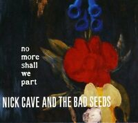 Nick Cave and the Bad Seeds - No More Shall We Part [CD]