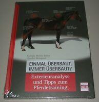 Ratgeber Exterieuranalyse + Tipps zum Pferdetraining Pferd Reitsport Buch NEU!