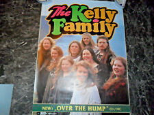 KELLY FAMILY    OVER THE  HUMP    PLAKAT      59x82 cm    07/13