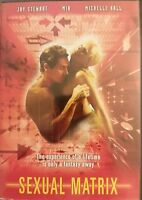 SEXUAL MATRIX: Sexy Michelle Hall, Mia & Jay Stewart Rare Unrated OOP DVD VG f/s