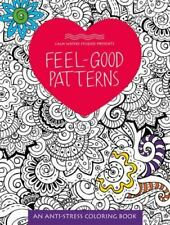New!  Adult Anti-Stress Coloring Book Feel-Good Patterns Art Hobby