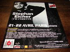 STEPHAN EICHER - PUBLICITE DATES CONCERT (1000 VIES) !!