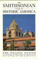 The Smithsonian Guide to Historic America: The Pac