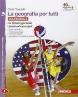 La Geografia per tutti vol.3 ZANICHELLI scuola Carla Tondelli cod:9788808536402