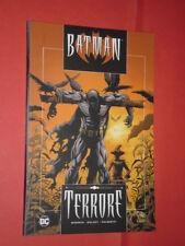 BATMAN- terrore- DI:PALMIOTTI- RW LION DC- nuovo
