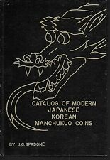 Modern Japanese Korean Manchukuo Coins by J. G. Spadone (1960, Hardcover)