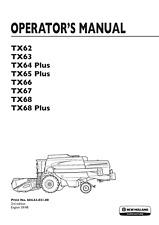 NEW HOLLAND TX62 TX63 TX64 TX65 TX66 TX67 TX68 OPERATOR MANUAL REPRINTED