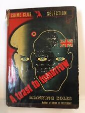 First Edtion CRIME CLUB SELECTION A toast to tomorrow 1941 by Manning Coles