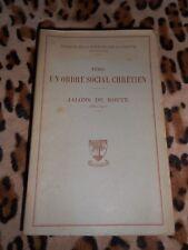 DE-LA-TOUR-DU-PIN : Vers un ordre social chrétien, jalons de route, 1882-1907