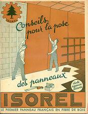 Panneaux Fibre de Bois ISOREL. Prospectus vers 1950-Conseils pour la pose