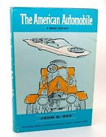 John B. Rae THE AMERICAN AUTOMOBILE A BRIEF HISTORY  1st Edition 1st Printing