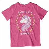 Kids Born to be a Unicorn T-Shirt | Magic Animal Lover Fantasy Gift