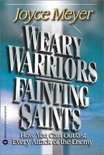 Weary Warriors, Fainting Saints Christian paperback by Joyce Meyer FREE SHIPPING