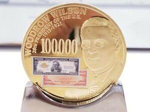 WOODROW WILSON - 1934 $100 000 GOLD CERTIFICATE COMMEMORATIVE COIN