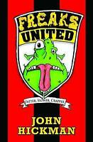 Freaks United, John Hickman, Very Good Book