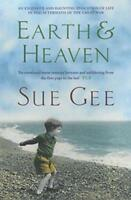 Earth and Heaven by Sue Gee, NEW Book, FREE & FAST Delivery, (Paperback)