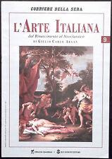L'ARTE ITALIANA N. 9 - Dal Rinascimento al Neoclassico - IL VERONESE, EL GRECO..