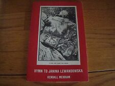 HYMN TO JANINA LEWANDOWSKA KENDALL MERRIAM 1ST EDITION UNDATED