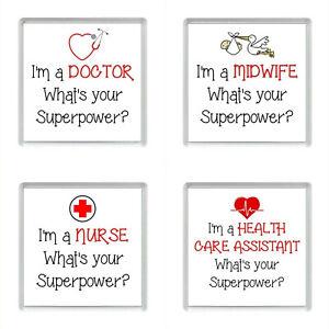 I'm a DOCTOR / MIDWIFE / NURSE / HEALTH CARE ASSISTANT Acrylic Fridge Magnets