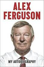 Alex Ferguson My Autobiography by Alex Ferguson (Hardback, 2013)