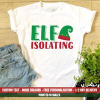 Ladies Elf Isolating T Shirt - Funny Christmas Lockdown Quarantine Self 2020 Top