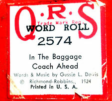 "QRS Word Roll ""IN THE BAGGAGE COACH AHEAD"" 2574 Hand Played Player Piano Roll"