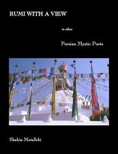 Rumi with a View to Other Persian Mystic Poets (2012, Paperback)