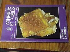 8µ? Revue Minéraux & Fossiles Guide Collectionneur n°51 Fluorine ISLaNDE