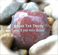 Engraved Rock ~ Speak The Truth Even If Your Voice Shakes | Inspirational Stone