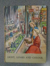LIGHT LENSES AND COLOUR by J M BRANSON - W&R CHAMBERS 1961 - H/B - UK POST £3.25