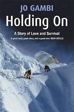 Holding on: A Story of Love and Survival, Gambi, Jo, Very Good Book