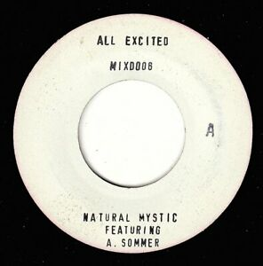 """NATURAL MYSTIC & A SOMMER-all excited    7""""     (hear)      reggae lovers"""