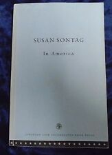 IN AMERICA by SUSAN SONTAG - JONATHAN CAPE 2000 - UK POST £3.25 - P/B *PROOF*