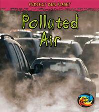 Aire contaminado (proteger nuestro planeta), Nuevo, Angela Royston Libro