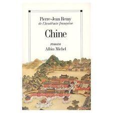 Chine.Pierre - John REMY.Albin Michel R003